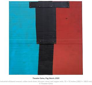THEASTER GATES Flag Sketch, 2020 Industrial oil-based enamel, rubber torch down, bitumen, wood, and copper 72 x 72 in 182.9 x 182.9 cm