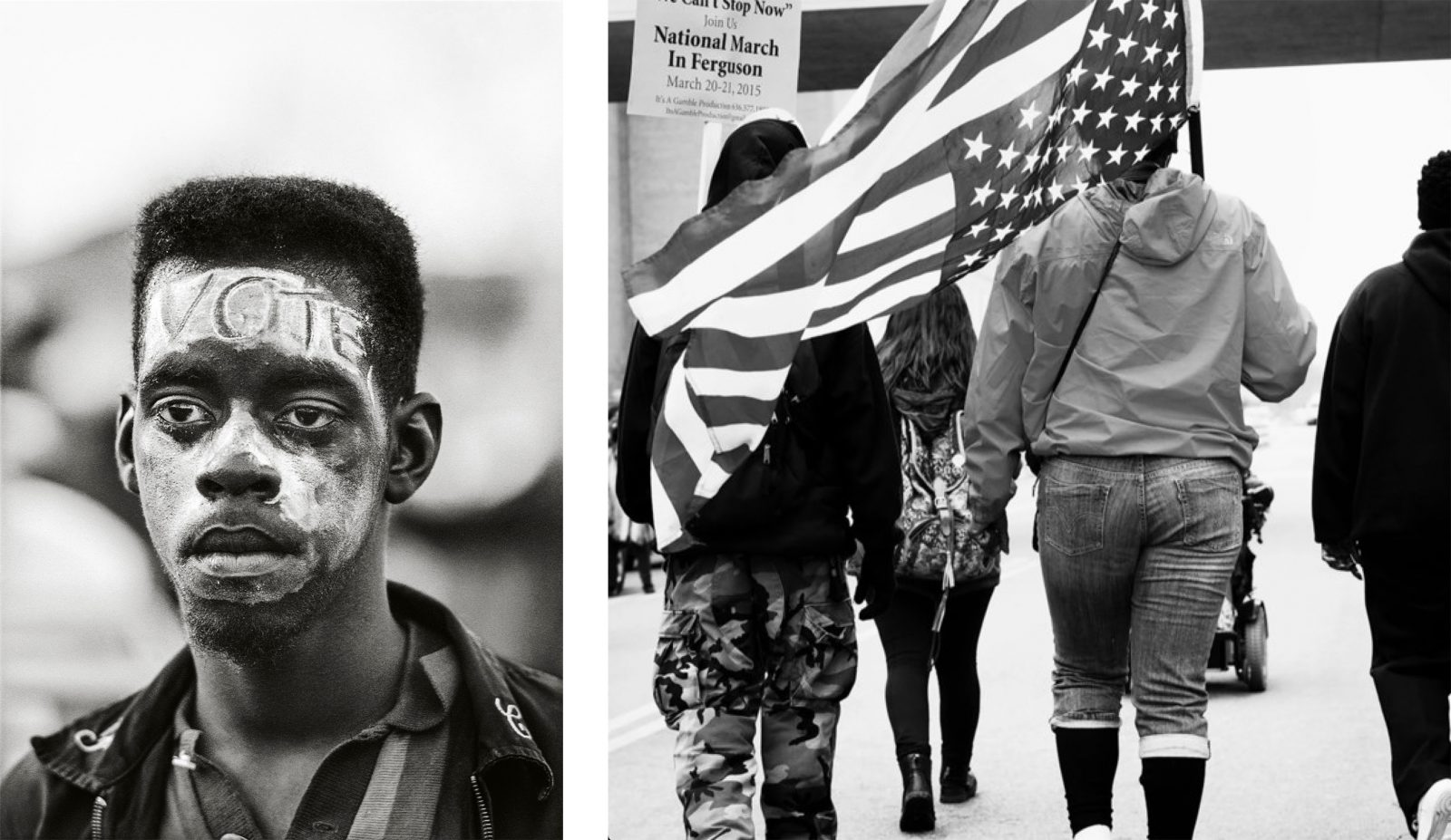 Steve Schapiro, VOTE, Selma, 1965 Sheila Pree Bright, #1960Now (National March on Ferguson, 'We Can't Stop Now,' Protesting Police Violence and the Murder of Mike Brown), 2015